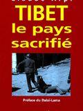 Tibet : le pays sacrifié