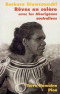 Rêves en colère - Avec les Aborigènes australiens