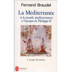 La Méditerranée et le monde méditerranéen à l'époque de Philippe II