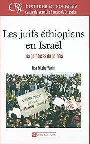 Les juifs éthiopiens en Israël : les paradoxes du paradis