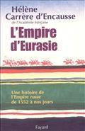 L'Empire d'Eurasie. Une histoire de l'Empire russe de 1552 à nos jours