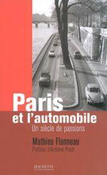 Paris et l'automobile, un siècle de passions