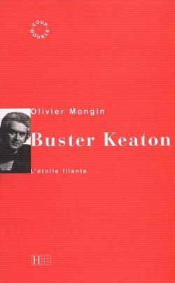 Buster Keaton : l'étoile filante