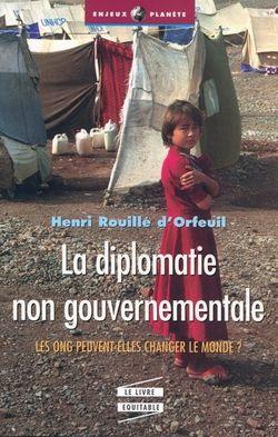 La diplomatie non gouvernementale : les ONG peuvent-elles changer le monde ?