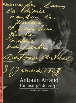 Antonin Artaud : un insurgé du corps