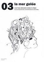 La mer gelée : revue franco-allemande (création et critique) 03