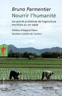 Nourrir l'humanité : les grands problèmes de l'agriculture mondiale au XXIe siècle