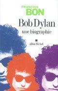 Bob Dylan : une biographie