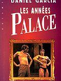 Les années Palace