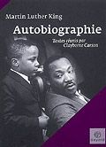 Martin Luther King - Autobiographie