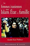 Les femmes iraniennes entre islam, Etat et famille