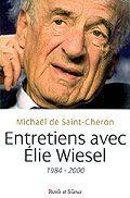 Entretiens avec Elie Wiesel : 1984-2000