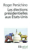 Pr sidentielles six lections qui ont chang l 39 am rique - Election presidentielle etats unis ...