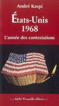 Etats-Unis 1968. L'année des contestations