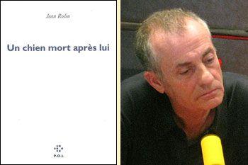 Jean Rolin, Un chien mort après lui (éd. P.O.L.)