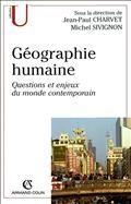 Géographie humaine : questions et enjeux du monde contemporain