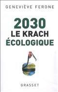 2030, le krach écologique