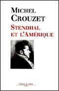 Stendhal et l'Amérique : L'Amérique et la modernité