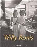 Willy Ronis : stolen moments ; Willy Ronis : gestohlene augenblicke ; Willy Ronis : instants dérobés