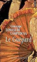 Le guépard, trad. Jean-Paul Manganaro, nouvelle édition et postface de Gioacchino Lanza Tomasi