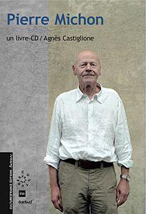 Grand Prix du roman de l'Académie française, Pierre Michon