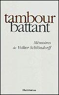 """Couverture de l'ouvrage """"Tambour battant : mémoires"""""""