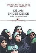 L'Islam en dissidence : genèse d'un affrontement