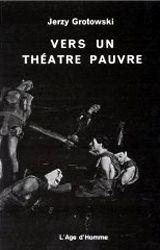 Vers un théâtre pauvre