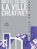 Qu'est-ce que la ville créative?