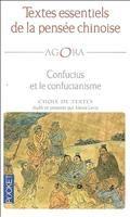 Textes essentiels de la pensée chinoise : Confucius et le confucianisme, éd. et prés. Alexis Lavis