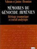 Mémoires du génocide arménien: héritage traumatique et travail analytique