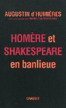 Homère et Shakespeare en banlieue