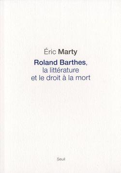 Roland Barthes, la littérature et le droit à la mort