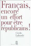 Français, encore un effort pour être républicains !