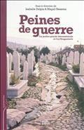 Peines de guerre : la justice pénale internationale et l'ex-Yougoslavie