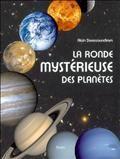 La ronde mystérieuse des planètes