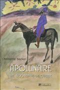 Guillaume Apollinaire : une biographie de guerre