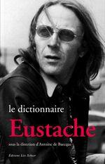 Le Dictionnaire Eustache