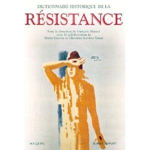 Dictionnaire historique de la Résistance,