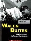 Walen Buiten, révélations sur la Flandre flamingante