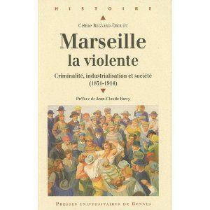 Marseille, la violente