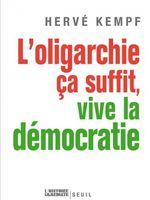 L'oligarchie ça suffit, vive la démocratie.