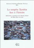 La tempête Xynthia face à l'histoire : submersions et tsunamis sur les littoraux français du Moyen Age à nos jours