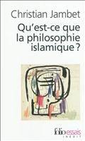 Qu'est-ce que la philosophie islamique ?