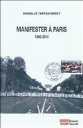 Manifester à Paris : 1880-2010