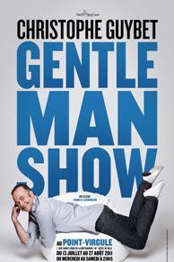 Gentleman show - christphoe Guybet