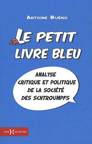 Le petit livre bleu - antoine buéno