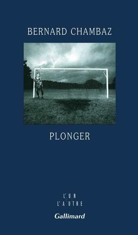 """""""Plonger"""" de Bernard Chambaz"""