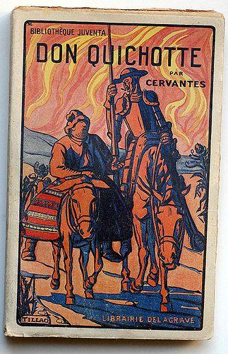 Cervantes : Don Quichotte Librairie Delagrave - Paris, 1951
