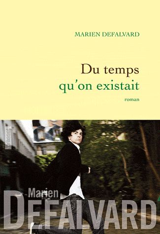 Du temps qu'on existait, Marien Defalvard